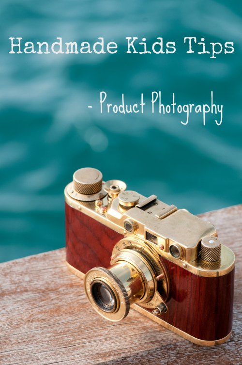 Handmade Kids Product photography tips