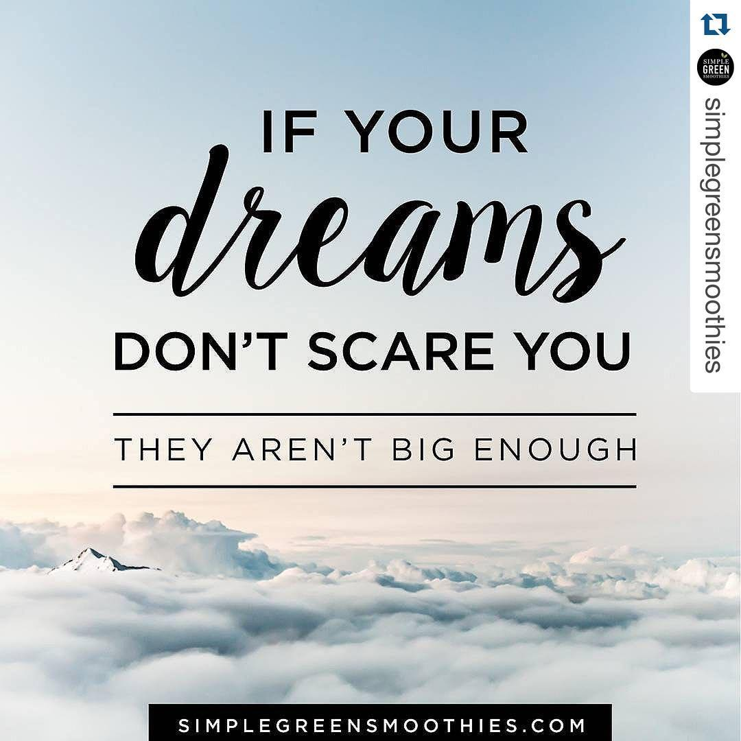 Dreaming big with simplegreensmoothies repost