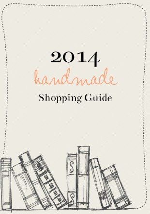 2014 Handmade Shopping Guide