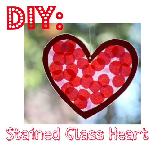 DIY Valentines Day Staine Kids Craft: Valentines Day Stained Glass Hearts