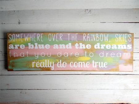 Somewhere over the rainbow Pastel Timber Sign