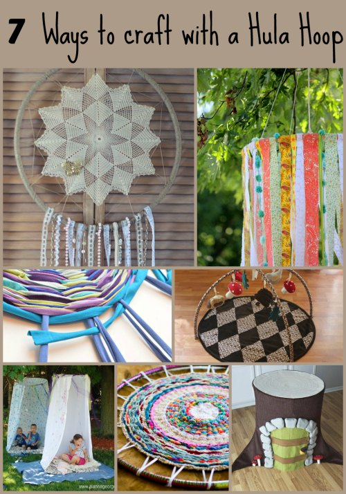 7 Ways to craft with a Hula Hoop