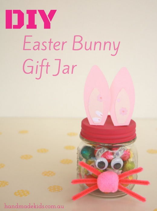 Make an easter bunny gift jar handmade kidshandmade kids make an easter bunny gift jar negle Image collections
