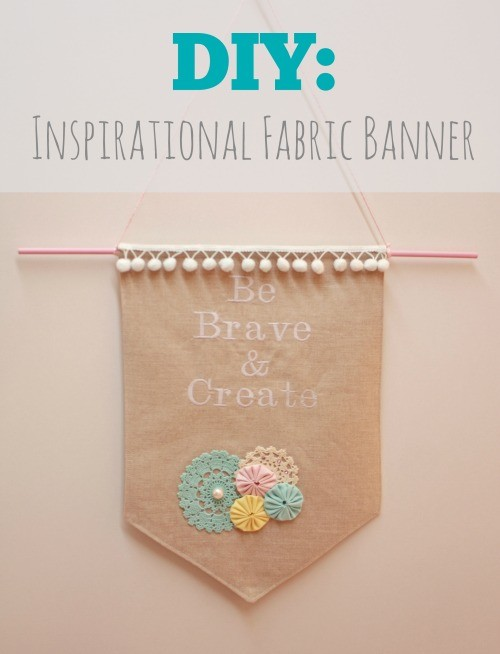 DIY Inspirational Fabric Banner