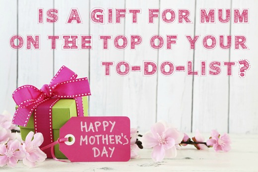 Mothers Day Dont forget your Mum