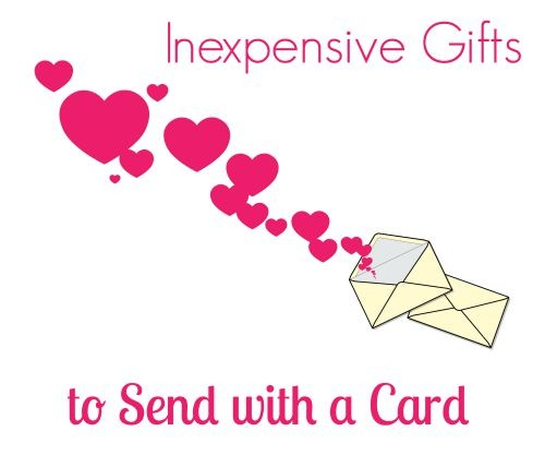 Inexpensive Gifts to Send with a Card
