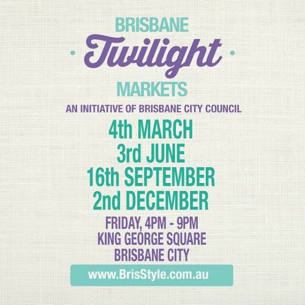 BrisStyle Twilight Market dates