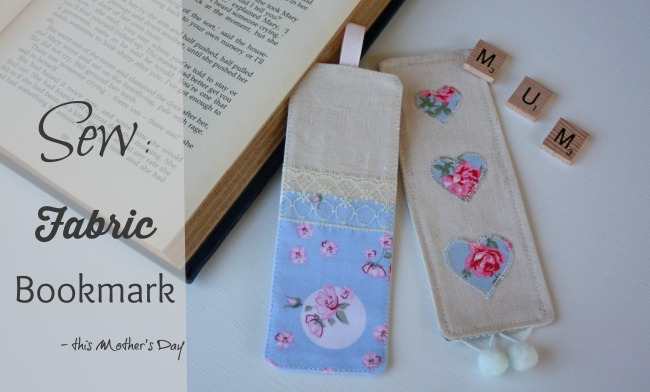 Sew a Fabric Bookmark this Mothers Day