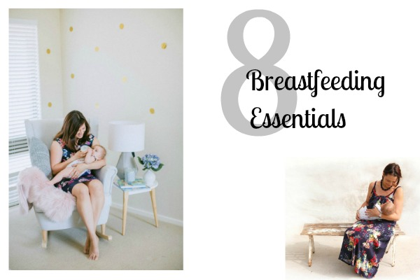 8 Breastfeeding essentials